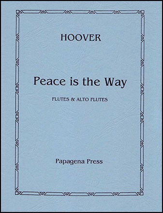 Hoover, K :: Peace is the Way