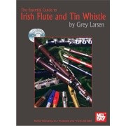 Larsen, G :: The Essential Guide to Irish Flute and Tin Whistle