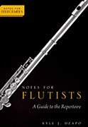 Notes for Flutists: A Guide to the Repertoire