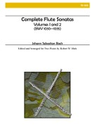 Bach, JS :: Complete Flute Sonatas of J.S. Bach Volumes 1 and 2 (BWV 1030-1035)