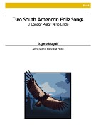 Magalif, E :: Two South American Folk Songs
