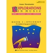 Explorations in Music Book 1 - Student