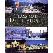 Classical Destinations: An Armchair Guide to Classical Music