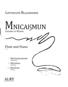 Linthicum-Blackhorse, W :: Mnicakmun (Sounds of Water)