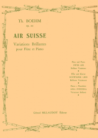 Boehm, T :: Air Suisse op. 20 [Swiss Air op. 20]