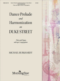 Burkhardt, M :: Dance Prelude and Harmonizations on Duke Street