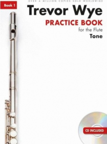 Wye, T :: Practice Book for the Flute - Volume 1: Tone