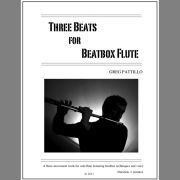 Pattillo, G :: Three Beats for Beatbox Flute
