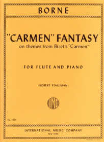 Borne, F :: 'Carmen' Fantasy on themes from Bizet's 'Carmen'