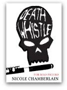 Chamberlain, N :: Death Whistle