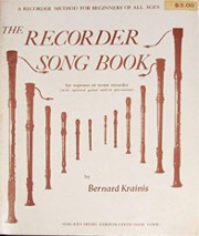 Krainis, B :: The Recorder Song Book