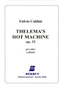 Caldini, F :: Thelema's Hot Machine op. 33