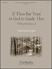 Beckstrand, W :: If Thou But Trust in God to Guide Thee