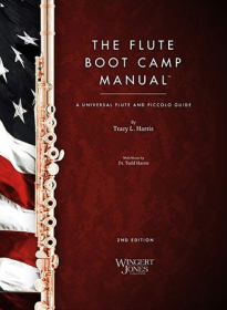 The Flute Boot Camp Manual: A Universal Flute and Piccolo Guide