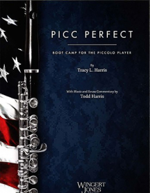 Picc Perfect: Boot Camp for the Piccolo Player