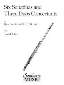 Kohler, H; Drouet, L :: Six Sonatinas and Three Duos Concertants