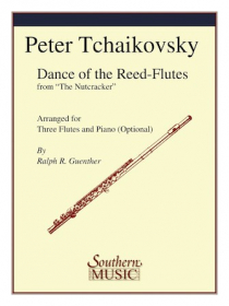 Tchaikovsky, PI :: Dance of the Reed-Flutes from 'The Nutcracker'