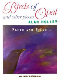Holley, A :: Birds of Opal and other pieces