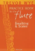 Wye, T :: Practice Book for the Flute - Volume 5: Breathing and Scales