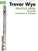 Wye, T :: Practice Book for the Flute - Volume 4: Intonation and Vibrato