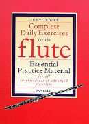 Wye, T :: Complete Daily Exercises for the Flute