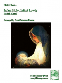 Traditional :: Infant Holy, Infant Lowly