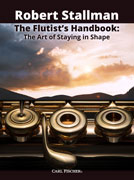 Stallman, R :: The Flutist's Handbook: The Art of Staying in Shape