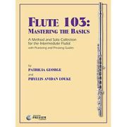 George, P; Louke, PA :: Flute 103: Mastering the Basics