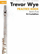 Wye, T :: Practice Book for the Flute - Volume 3: Articulation