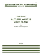 Bruun, P :: Autumn, what is your plan?