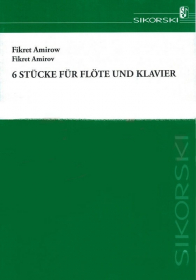 Amirov, F :: Sechs Stucke [Six Pieces]