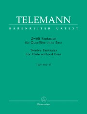 Telemann, GP :: Zwolf Fantasien [Twelve Fantasias]