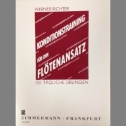 Richter, W :: Konditionstraining Fur Den Flotenansatz [Conditioning Training for the Flute Embouchure]