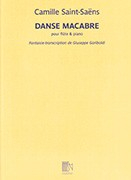 Saint-Saens, C :: Danse Macabre Fantaisie-transcription