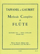 Taffanel, P; Gaubert, P :: Methode Complete de Flute [Complete Method for Flute]