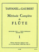 Taffanel, P; Gaubert, P :: Complete Method for Flute Volume 1