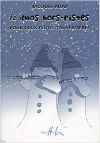 Riou, J :: 12 Duos Hors-Pistes [Off-Trail Duets]