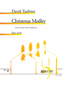 Taubner, D :: Christmas Medley: Four Carols with Variations
