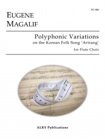 Magalif, E :: Polyphonic Variations on the Korean Folk Song 'Arirang'