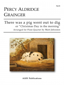 Grainger, PA :: There was a pig went out to dig (or 'Christmas Day in the morning')