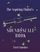 Sanchez, T :: The Aspiring Flutist's Sound & Scale Book