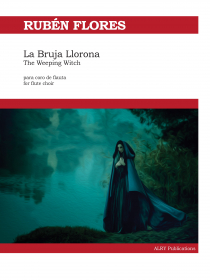 Flores, R :: La Bruja Llorona (The Weeping Witch)