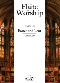 Various :: The Flute in Worship - Volume 2: Easter and Lent