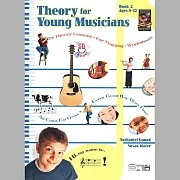 Theory for Young Musicians Book 2 Ages 8-12