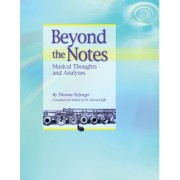 Beyond the Notes: Musical Thoughts and Analyses