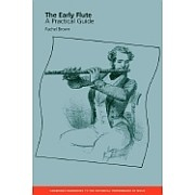 The Early Flute: A Practical Guide