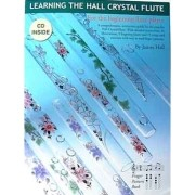 Learning to Play the Hall Crystal Flute with CD