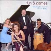 Fun & Games: Featuring the Music of Claude Bolling