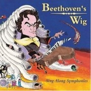 Beethoven's Wig 1: Sing Along Symphonies