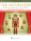 Tchaikovsky, PI :: The Nutcracker for Classical Players